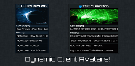TS3MusicBot has dynamic teamspeak client avatars displaying the cover, now playing and history informations!